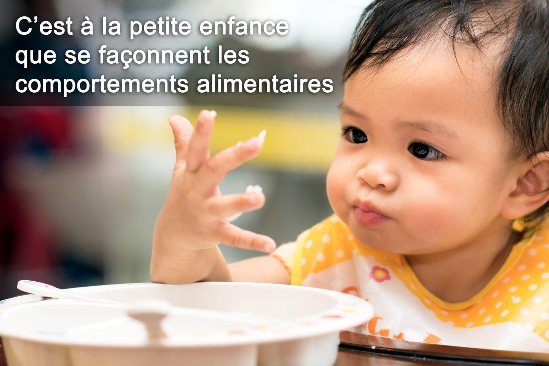 Les comportements alimentaires se façonnent à la petite enfance
